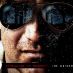 "Wexler's ""The Ranger"" is a Wicked, Wild Time"