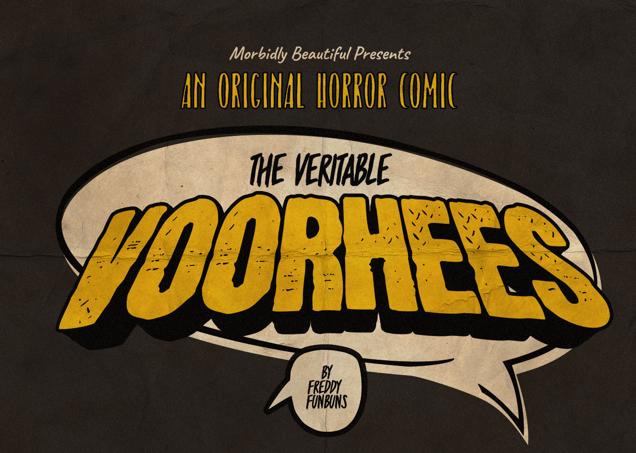 The Veritable Voorhees