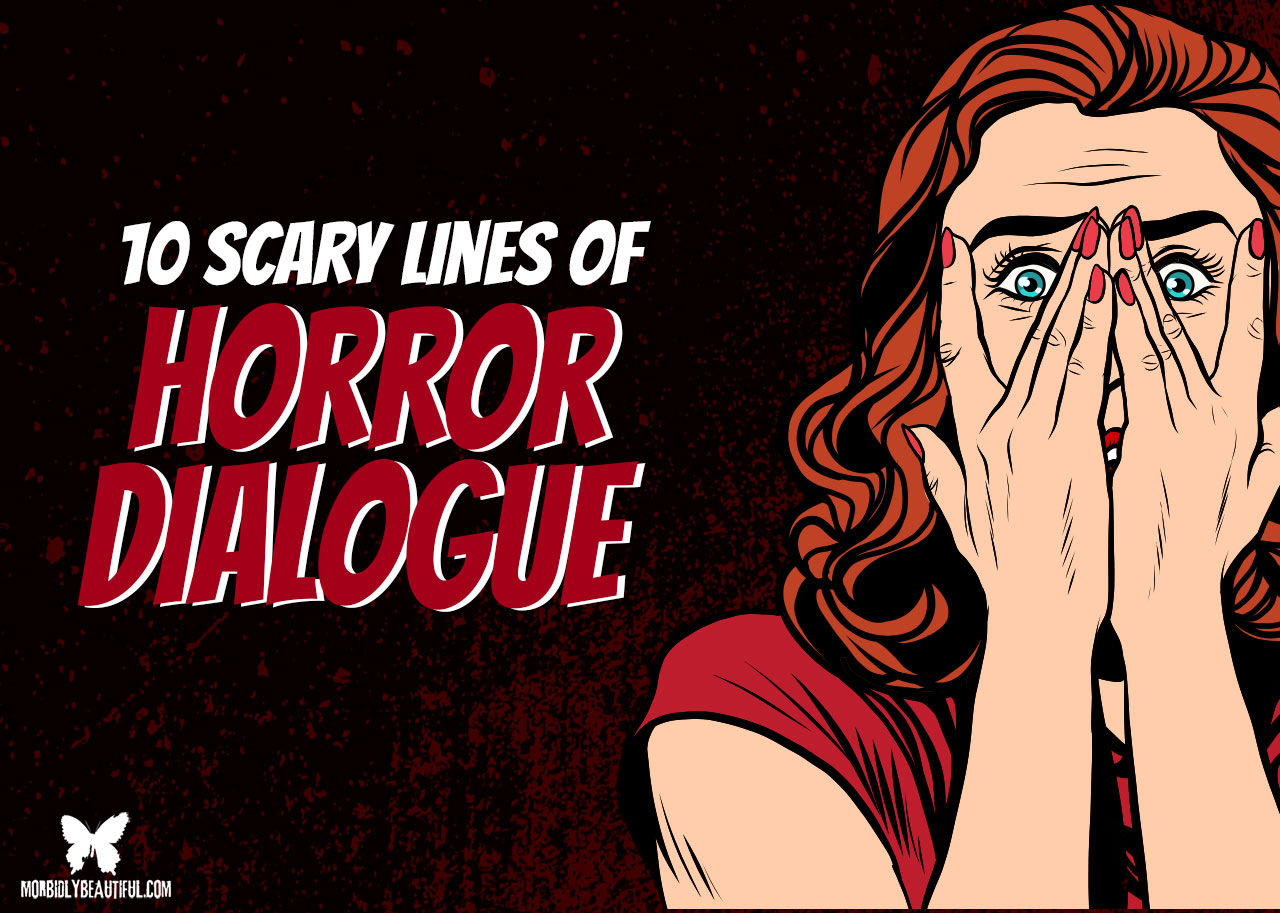 horror dialogue