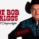 Interview: Joe Bob Briggs at Cinepocalypse