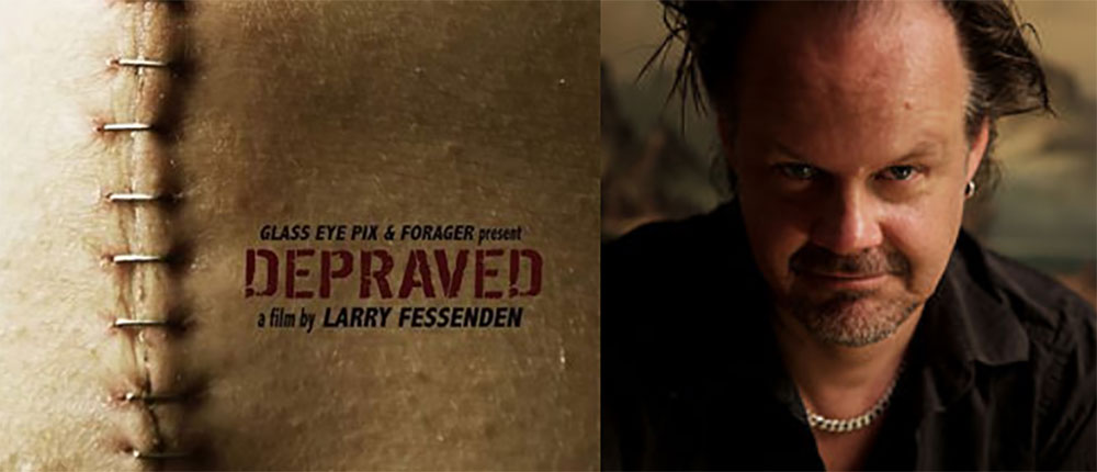 Larry Fessenden Depraved