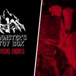 Monster's Toy Box: Mycho Shorts