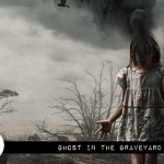 Fade to Black: Ghost in the Graveyard (2019)