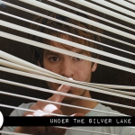 Fade to Black: Under the Silver Lake (2018)