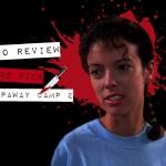 """Pride Pick: """"Sleepaway Camp 2: Unhappy Campers"""""""