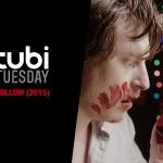 Tubi Tuesday: Follow (Owen Egerton, 2015)