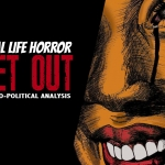 "Real Life Horror: An Analysis of ""Get Out"""