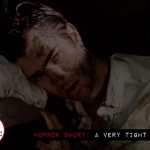 Horror Short: A Very Tight Place