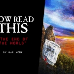 Now Read This: The End of the World