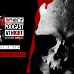 They Mostly Podcast at Night: As Above, So Below