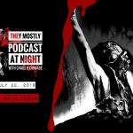 They Mostly Podcast at Night: The Evil Dead