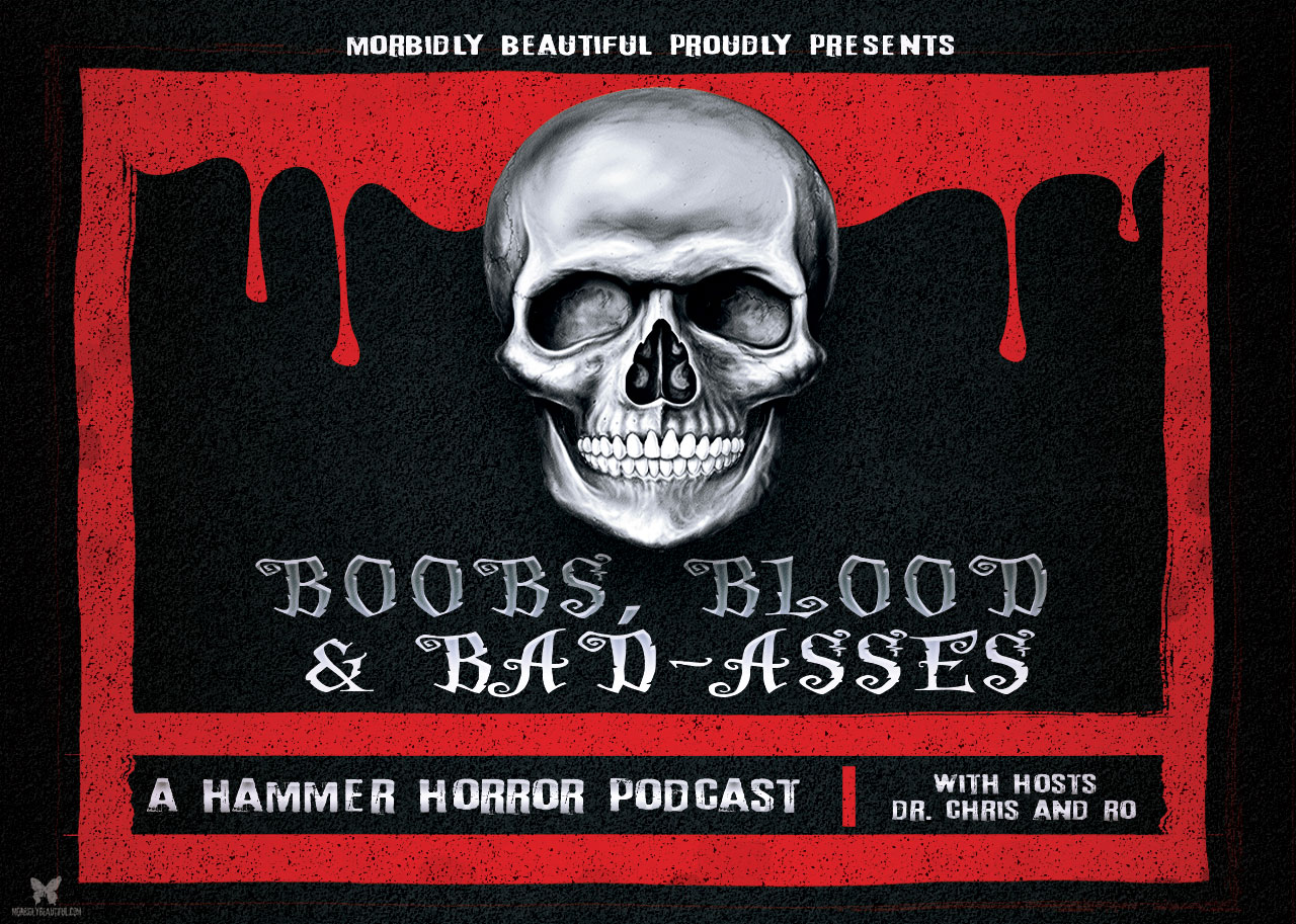 Boobs, Blood and Bad-Asses Hammer Horror Podcast