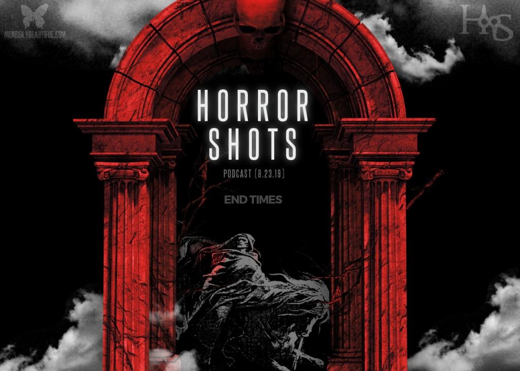 Horror Shots End Times