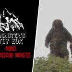 """Monster's Toy Box: """"MOMO: The Missouri Monster"""""""