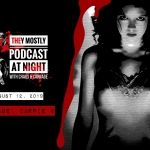 They Mostly Podcast at Night: The Rage: Carrie 2