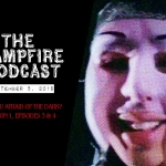 The Campfire Podcast Episode 2