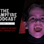 The Campfire Podcast Episode 4