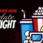 Date Night: 5 Scariest Films of 2020