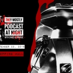 They Mostly Podcast at Night: Chopping Mall