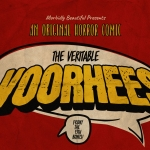 Friday the 13th Exclusive: The Veritable Voorhees