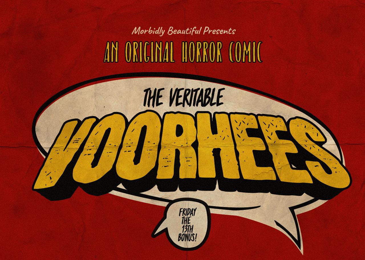 The Veritable Voorhees