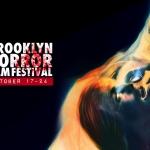 The 4th Annual Brooklyn Horror Film Fest
