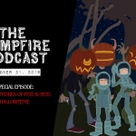 The Campfire Podcast: Episode 10 (Special)