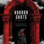 Horror Shots Podcast: Connecticut's Hannah Cranna