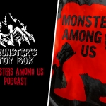 Monster's Toy Box: Monsters Among Us Podcast