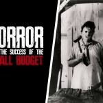 Horror and the Success of the Small Budget