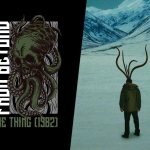 Films From Beyond: The Thing (1982)