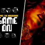 "Game On: ""Vampire: The Masquerade"""