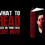What to Read Based on Your Favorite Scary Movies
