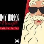 Holiday Horror Benefit and Fundraising Raffle