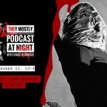 They Mostly Podcast at Night: Black Christmas (1974)