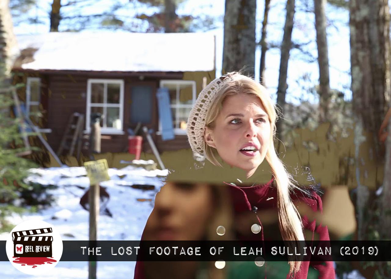 The Lost Footage of Leah Sullivan