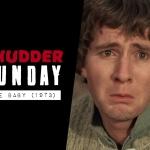 Shudder Sunday: The Baby (1973)