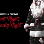 A Controversial Christmas: Silent Night, Deadly Night