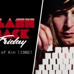 Flashback Friday: Next of Kin (1982)