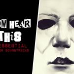 Four Essential Horror Movie Soundtracks