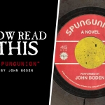 Now Read This: Spungunion (John Boden)