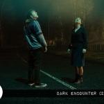 Reel Review: Dark Encounter (2019)