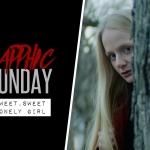 Sapphic Sunday: Sweet, Sweet Lonely Girl (2016)