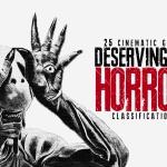Defending Horror: 25 Films Deserving of Genre Status