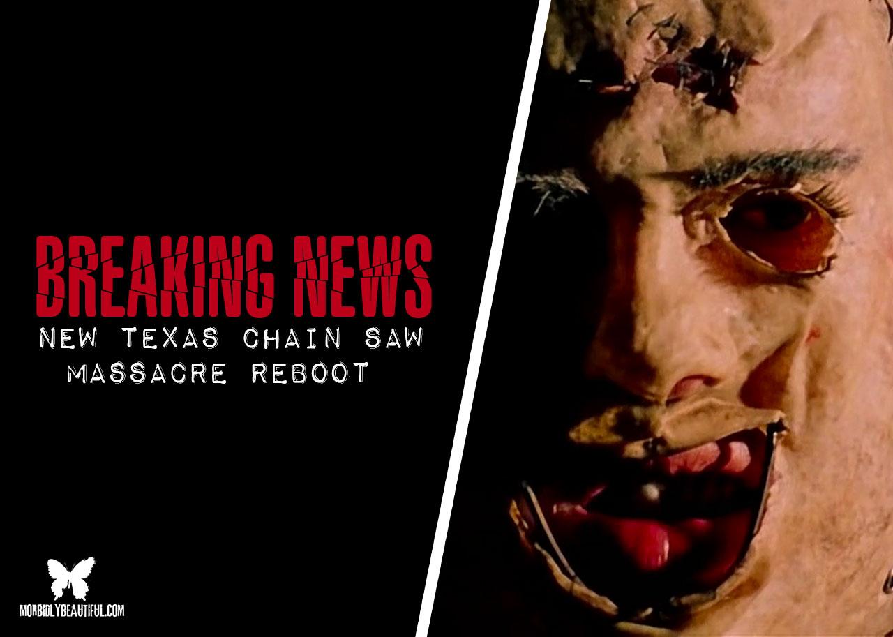 Texas Chain Saw Massacre Reboot