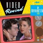 Video Rewind: My Boyfriend's Back (1993)