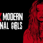 The Modern Final Girl: 10 Unsung and Unique Heroes