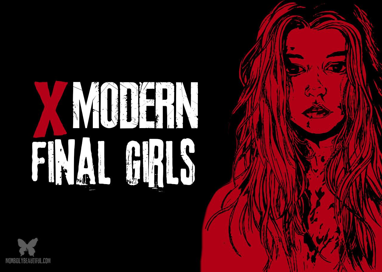 Modern Final Girls