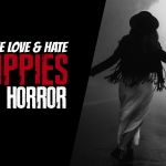 Free Love And Hate: Hippies In Horror