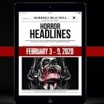 Horror Headlines: Feb 3-9, 2020